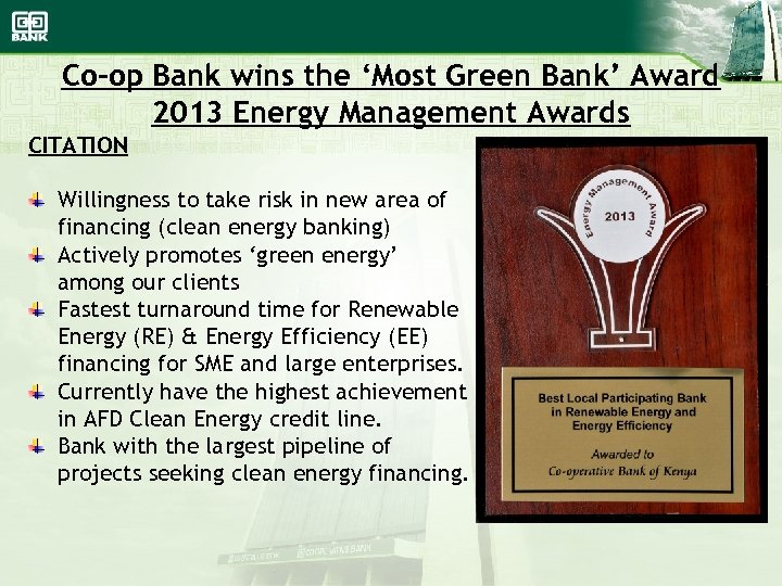 Co-op Bank wins the 'Most Green Bank' Award 2013 Energy Management Awards CITATION Willingness