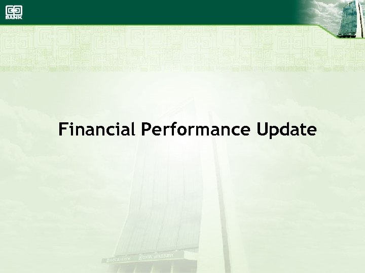 Financial Performance Update