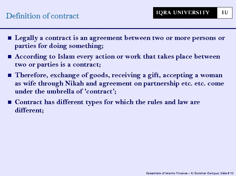 Definition of contract Legally a contract is an agreement between two or more persons