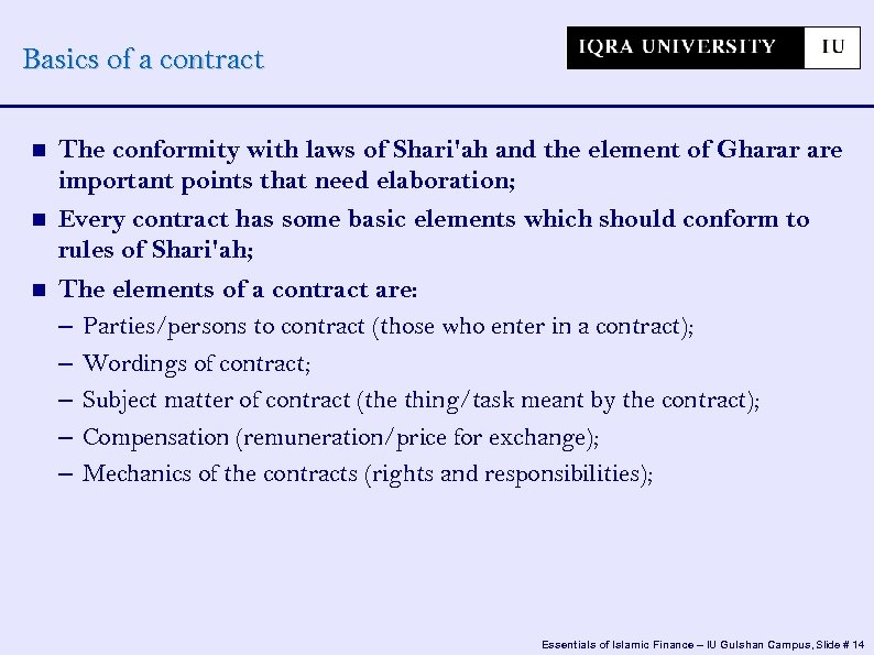 Basics of a contract The conformity with laws of Shari'ah and the element of