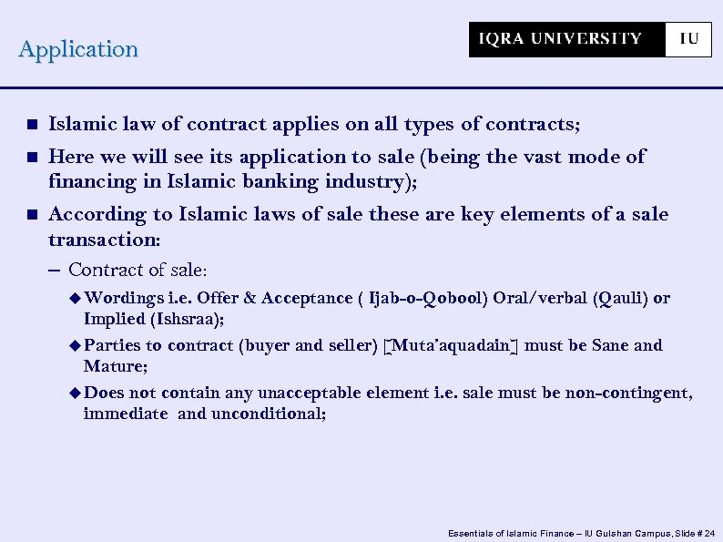 Application Islamic law of contract applies on all types of contracts; Here we will