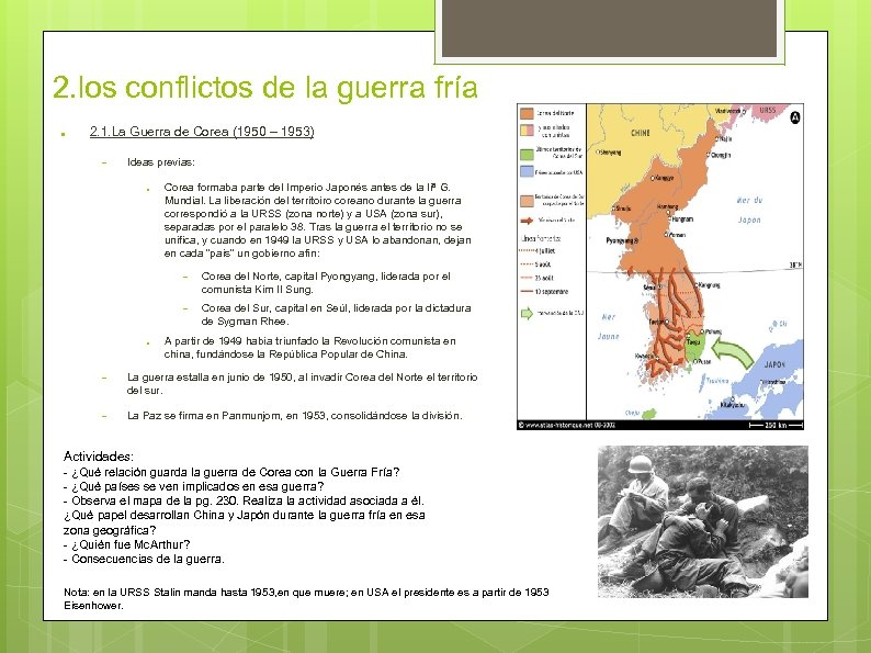 2. los conflictos de la guerra fría ● 2. 1. La Guerra de Corea
