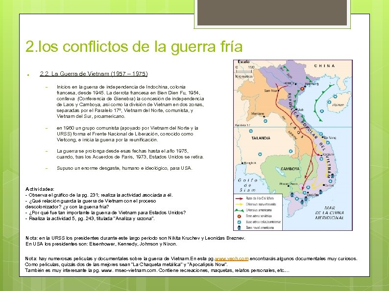2. los conflictos de la guerra fría ● 2. 2. La Guerra de Vietnam