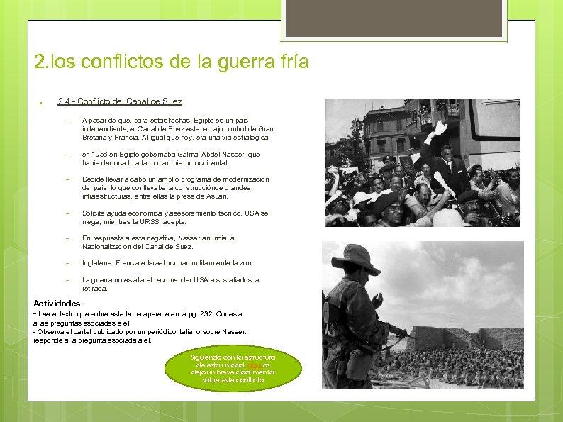 2. los conflictos de la guerra fría ● 2. 4. - Conflicto del Canal