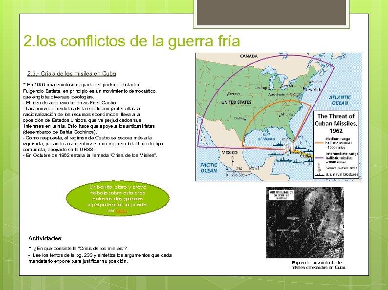 2. los conflictos de la guerra fría 2. 5. - Crisis de los misiles