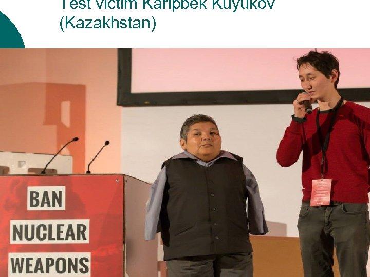 Test victim Karipbek Kuyukov (Kazakhstan) ¡ Vienna folder10403627_68187017526761 6_5576311827766932865_n. jpg