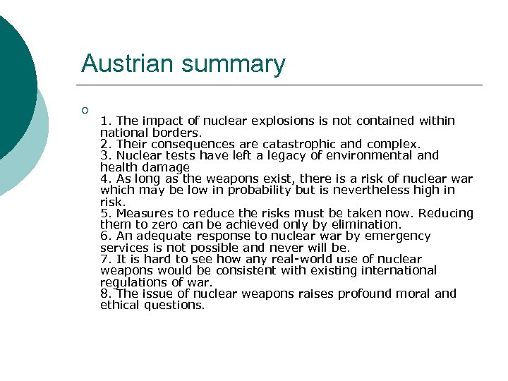 Austrian summary ¡ 1. The impact of nuclear explosions is not contained within national