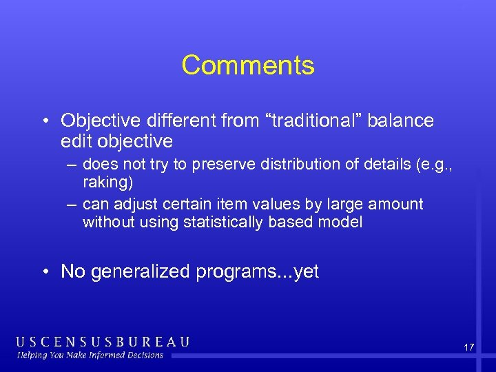 "Comments • Objective different from ""traditional"" balance edit objective – does not try to"