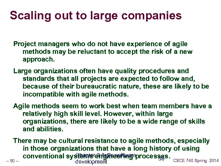 Scaling out to large companies Project managers who do not have experience of agile