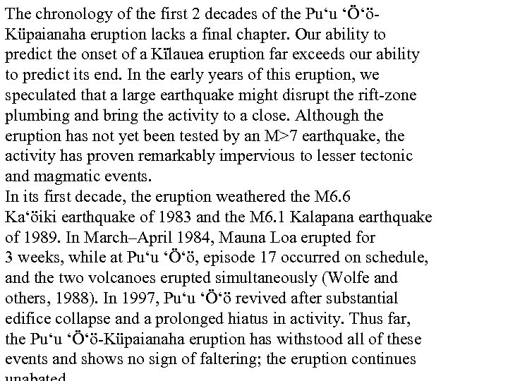 The chronology of the first 2 decades of the Pu'u 'Ö'öKüpaianaha eruption lacks a