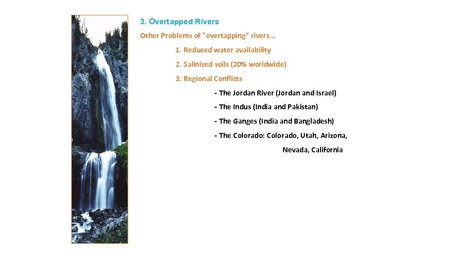 3. Overtapped Rivers Other Problems of
