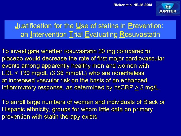 Ridker et al NEJM 2008 Justification for the Use of statins in Prevention: an