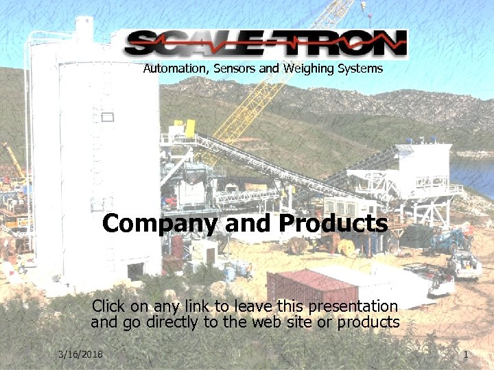 Automation, Sensors and Weighing Systems Company and Products Click on any link to leave