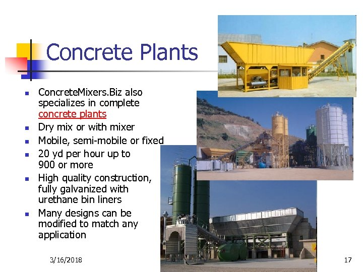 Concrete Plants n n n Concrete. Mixers. Biz also specializes in complete concrete plants