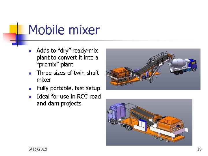 "Mobile mixer n n Adds to ""dry"" ready-mix plant to convert it into a"