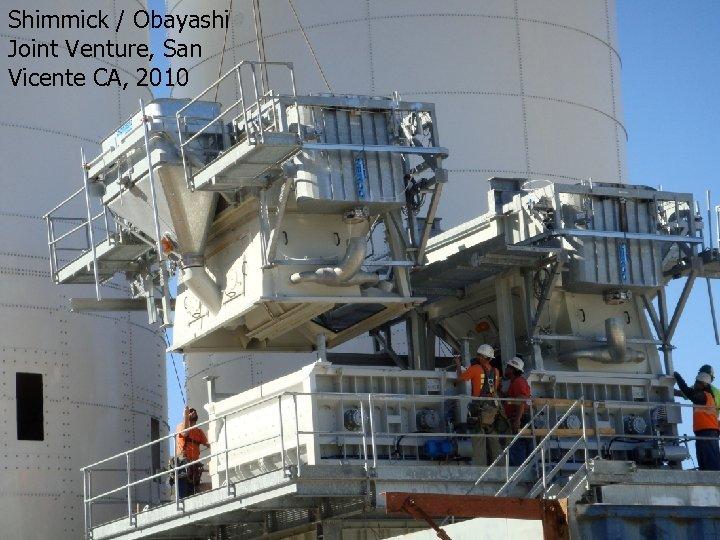 Shimmick / Obayashi Joint Venture, San Vicente CA, 2010 3/16/2018 24