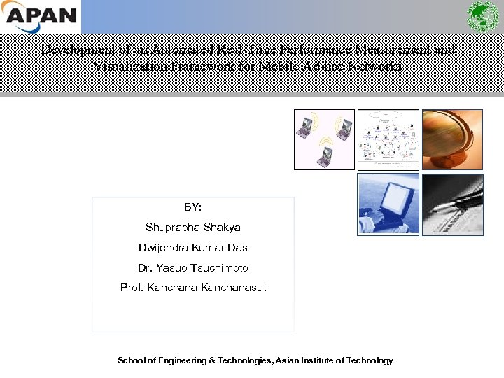 Development of an Automated Real-Time Performance Measurement and Visualization Framework for Mobile Ad-hoc Networks