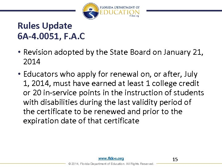 Rules Update 6 A-4. 0051, F. A. C • Revision adopted by the State