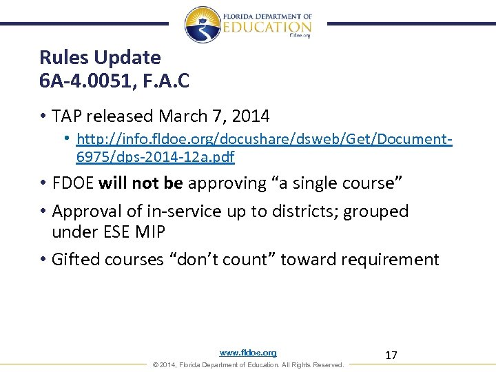 Rules Update 6 A-4. 0051, F. A. C • TAP released March 7, 2014