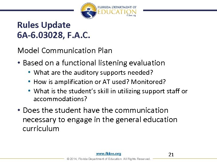 Rules Update 6 A-6. 03028, F. A. C. Model Communication Plan • Based on