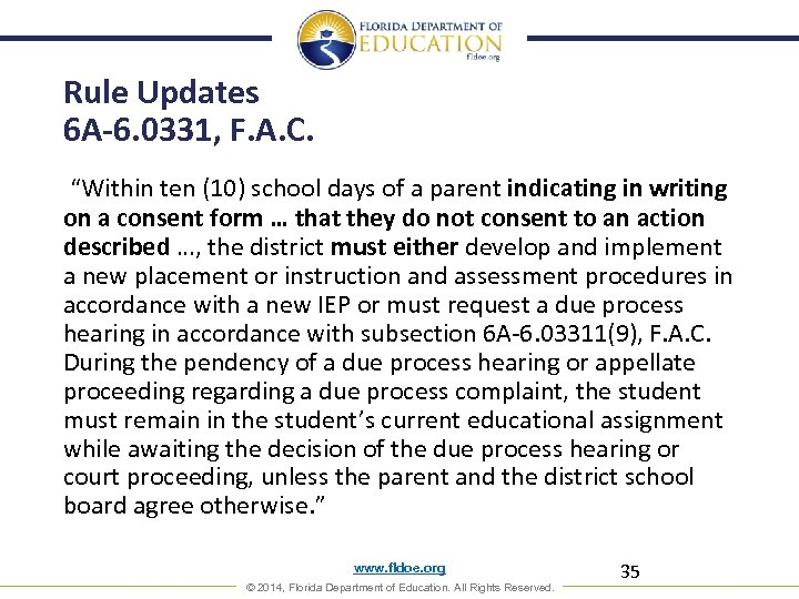 """Rule Updates 6 A-6. 0331, F. A. C. """"Within ten (10) school days of"""