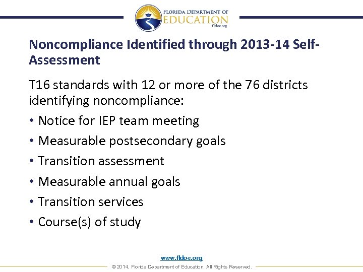 Noncompliance Identified through 2013 -14 Self. Assessment T 16 standards with 12 or more