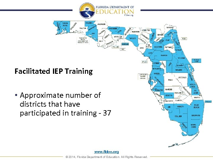 Facilitated IEP Training • Approximate number of districts that have participated in training -