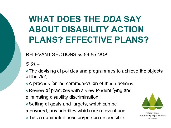 WHAT DOES THE DDA SAY ABOUT DISABILITY ACTION PLANS? EFFECTIVE PLANS? RELEVANT SECTIONS ss