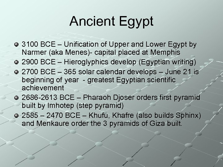 Ancient Egypt 3100 BCE – Unification of Upper and Lower Egypt by Narmer (aka