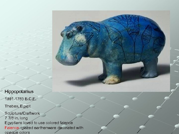Hippopotamus 1991 -1783 B. C. E. Thebes, Egypt Sculpture/Craftwork 7 7/8 in. long Egyptians