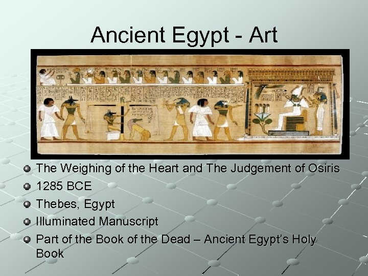 Ancient Egypt - Art The Weighing of the Heart and The Judgement of Osiris