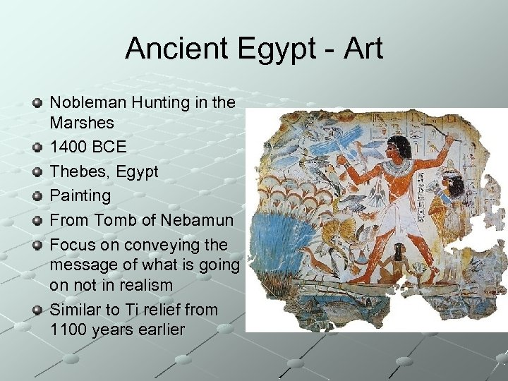 Ancient Egypt - Art Nobleman Hunting in the Marshes 1400 BCE Thebes, Egypt Painting