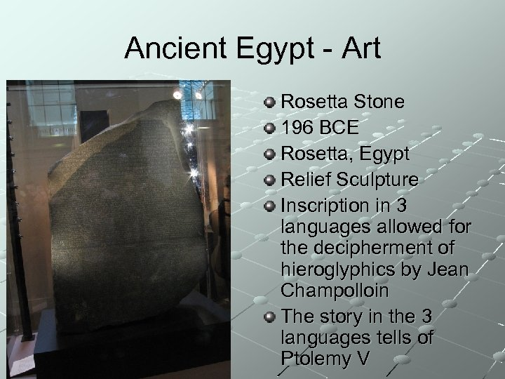 Ancient Egypt - Art Rosetta Stone 196 BCE Rosetta, Egypt Relief Sculpture Inscription in