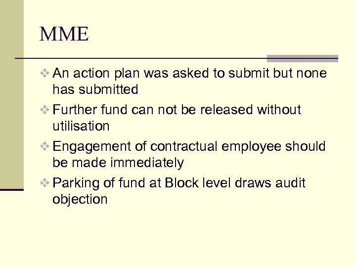 MME v An action plan was asked to submit but none has submitted v