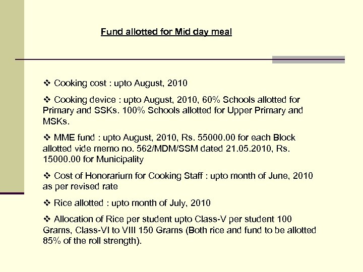 Fund allotted for Mid day meal v Cooking cost : upto August, 2010 v