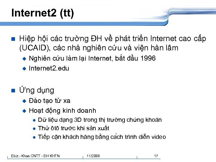 Internet 2 (tt) n Hiệp hội các trường ĐH về phát triển Internet cao