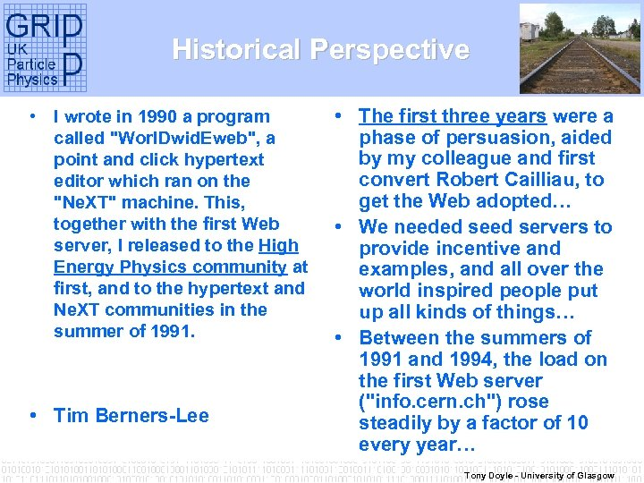 Historical Perspective • I wrote in 1990 a program called