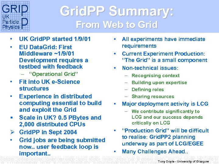 Grid. PP – Grid. PP Summary: Theory and Experiment From Web to Grid •