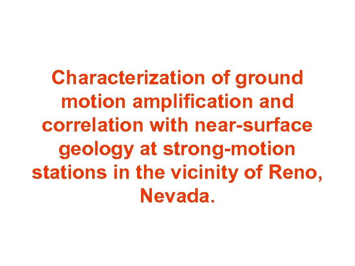 Characterization of ground motion amplification and correlation with near-surface geology at strong-motion stations in