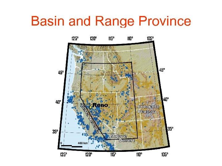 Basin and Range Province Reno