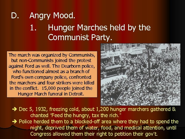 D. Angry Mood. 1. Hunger Marches held by the Communist Party. The march was