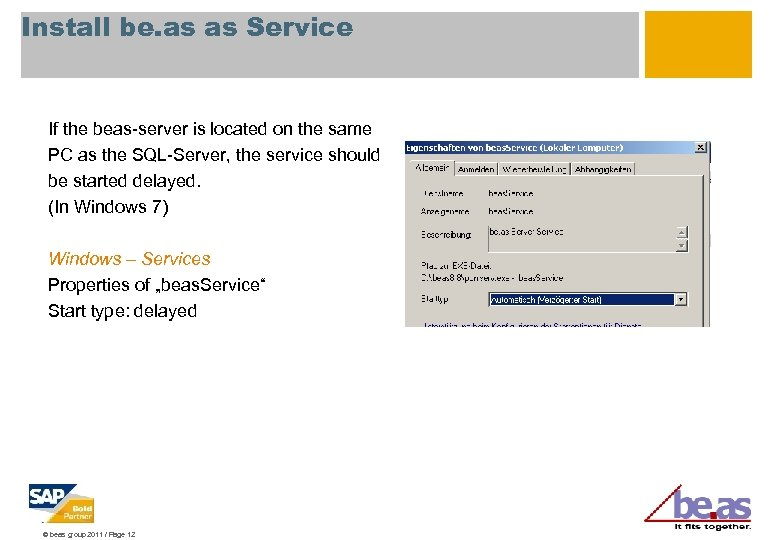 Install be. as as Service If the beas-server is located on the same PC