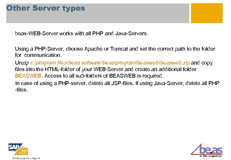 Other Server types beas-WEB-Server works with all PHP and Java-Servers. Using a PHP-Server, choose