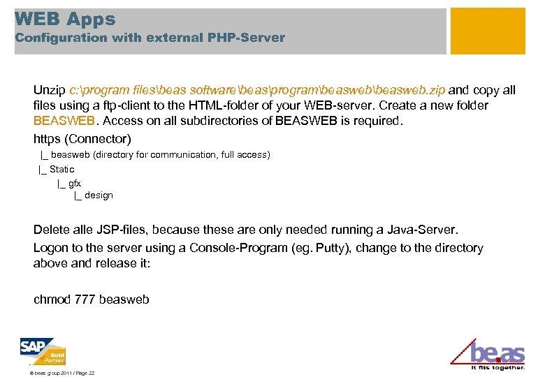 WEB Apps Configuration with external PHP-Server Unzip c: program filesbeas softwarebeasprogrambeasweb. zip and copy