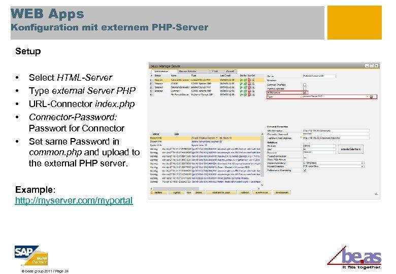 WEB Apps Konfiguration mit externem PHP-Server Setup • • • Select HTML-Server Type external