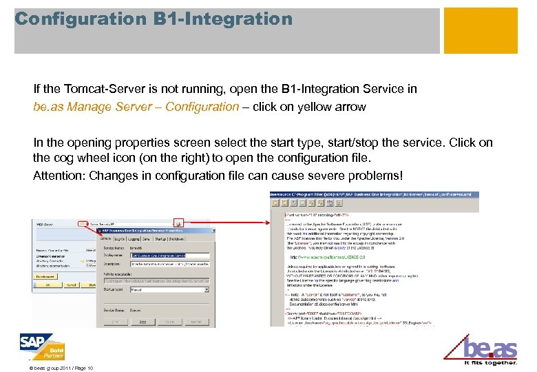 Configuration B 1 -Integration If the Tomcat-Server is not running, open the B 1