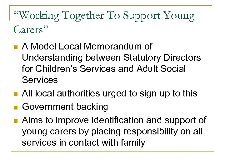 """Working Together To Support Young Carers"" n n A Model Local Memorandum of Understanding"