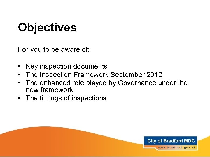 Objectives For you to be aware of: • Key inspection documents • The Inspection