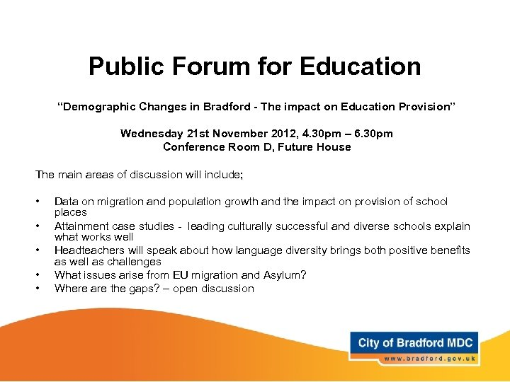 "Public Forum for Education ""Demographic Changes in Bradford - The impact on Education Provision"""