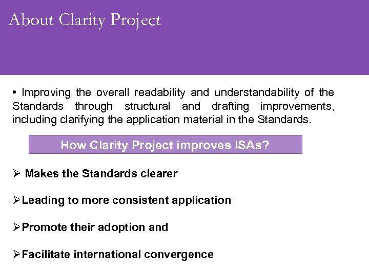 About Clarity Project • Improving the overall readability and understandability of the Standards through